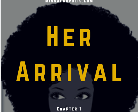 Chapter 1 : Her Arrival