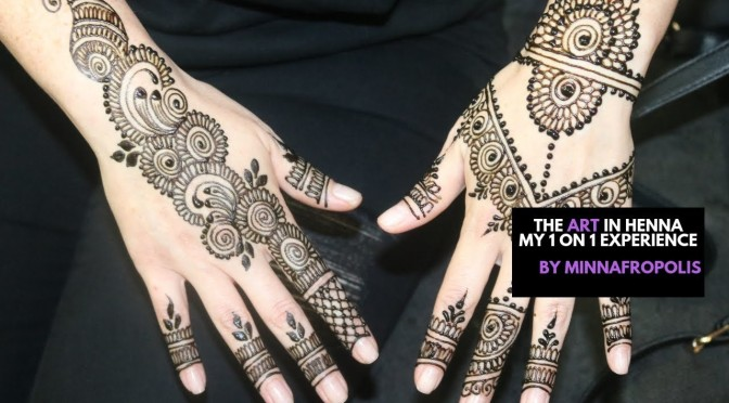 The Art in Henna : 1 on 1 experience